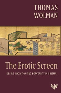 Cover The Erotic Screen