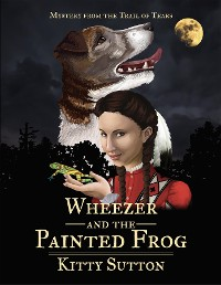 Cover Wheezer and the Painted Frog