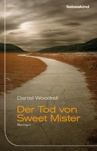 Cover Der Tod von Sweet Mister