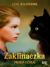 Cover Zaklinaczka. Próba ognia