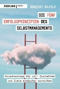 Cover Die fünf Erfolgsprinzipien des Selbstmanagements