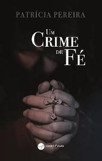 Cover Um Crime de Fé