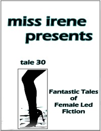 Cover Miss Irene Presents - Tale 30