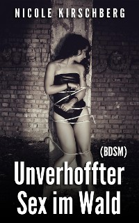 Cover Unverhoffter Sex im Wald (BDSM)