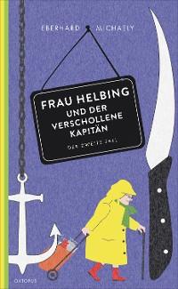 Cover Frau Helbing und der verschollene Kapitän