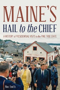 Cover Maine's Hail to the Chief