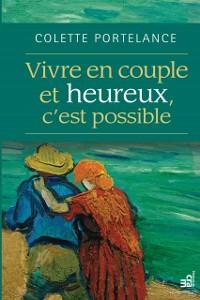 Cover Vivre en couple et heureux, c'est possible