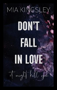 Cover Don't Fall In Love – It Might Kill You
