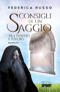 Cover Consigli di un saggio tra passato e futuro