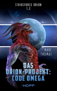 Cover Strikeforce Orion 1.2 - Das Orion-Projekt: Code Omega