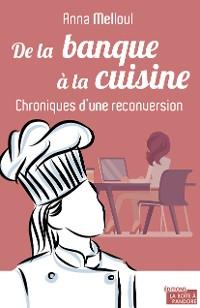 Cover De la banque à la cuisine