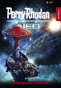 Cover Perry Rhodan Neo 171: Brennpunkt Eastside