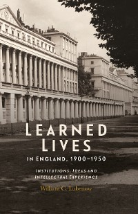 Cover Learned Lives in England, 1900-1950