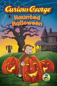 Cover Curious George Haunted Halloween (CGTV Reader)
