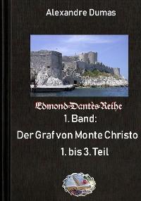 Cover Der Graf von Monte Christo, Teil 1 bis 3