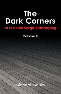 Cover The Dark Corners of the Lindbergh Kidnapping