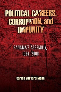 Cover Political Careers, Corruption, and Impunity