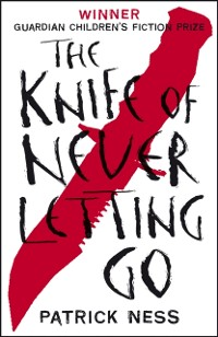 Cover Knife of Never Letting Go