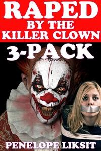 Cover Raped By The Killer Clown 3-Pack