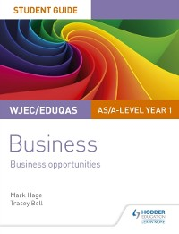 Cover WJEC/Eduqas AS/A-level Year 1 Business Student Guide 1: Business Opportunities