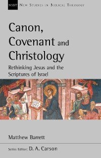 Cover Canon, Covenant and Christology