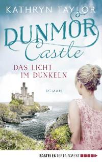 Cover Dunmor Castle - Das Licht im Dunkeln