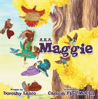 Cover A.K.A. Maggie