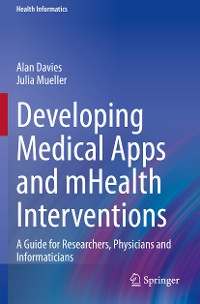 Cover Developing Medical Apps and mHealth Interventions