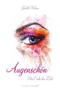 Cover Augenschön Das Ende der Zeit (Band 1)