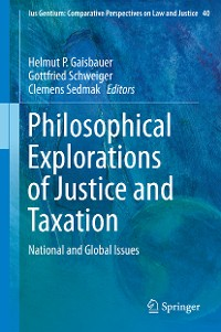 Cover Philosophical Explorations of Justice and Taxation