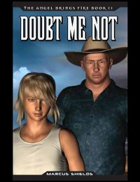 Cover Angel Brings Fire Book 2 : Doubt Me Not
