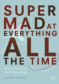 Cover Super Mad at Everything All the Time