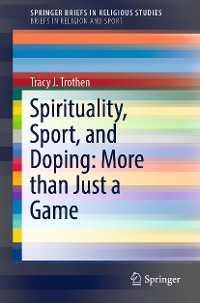 Cover Spirituality, Sport, and Doping: More than Just a Game