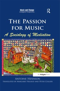 Cover Passion for Music: A Sociology of Mediation