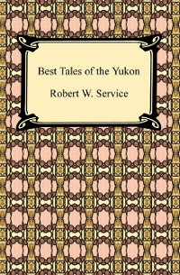 Cover Best Tales of the Yukon