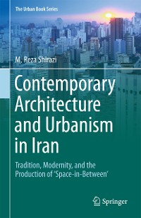 Cover Contemporary Architecture and Urbanism in Iran