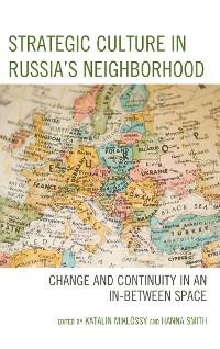 Cover Strategic Culture in Russia's Neighborhood
