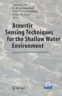 Cover Acoustic Sensing Techniques for the Shallow Water Environment