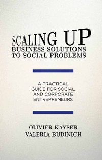 Cover Scaling up Business Solutions to Social Problems