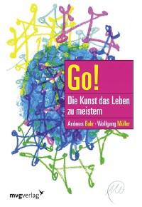 Cover Go! Die Kunst das Leben zu meistern
