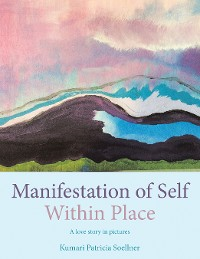 Cover Manifestation of Self Within Place