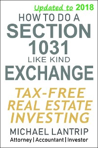 Cover HOW TO DO A SECTION 1031 LIKE KIND EXCHANGE
