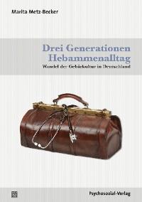 Cover Drei Generationen Hebammenalltag