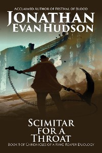 Cover Scimitar for a Throat: Book 1 of Chronicles of a Ring Reaper Duology