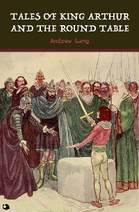 Cover Tales of King Arthur and the Round Table