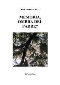 Cover Memoria,  ombra del padre?