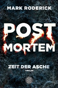 Cover Post Mortem - Zeit der Asche