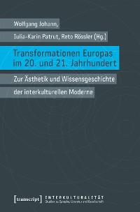 Cover Transformationen Europas im 20. und 21. Jahrhundert
