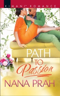 Cover Path To Passion (The Astacios, Book 2)
