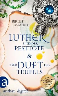 Cover Luther und der Pesttote & Der Duft des Teufels